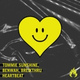 Tommie Sunshine, Benwah, Breikthru - Heartbeat