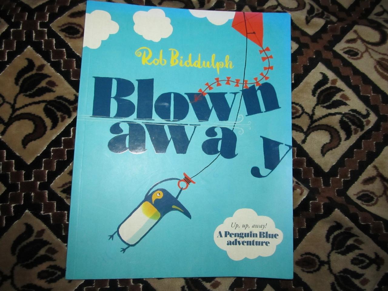 1)Blown Away by Rob Biddulph Книга, Роб Биддалф Художественная лит. Иллюстрированная книжечка для детей на английском языке. Цена 25 грн.