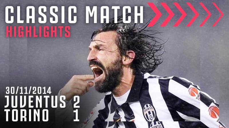Juventus 2 1 Torino Andrea Pirlo Scores Last Minute Derby Winner Classic Match Highlights