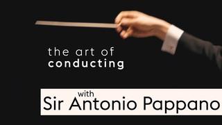 The art of conducting | Sir Antonio Pappano