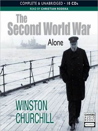 The Second World War: Alone