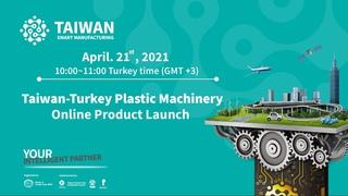 Taiwan-Turkey Plastic Machinery Online Product Launch