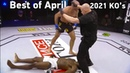 MMAs Best Knockouts of the April 2021 Part 2, HD