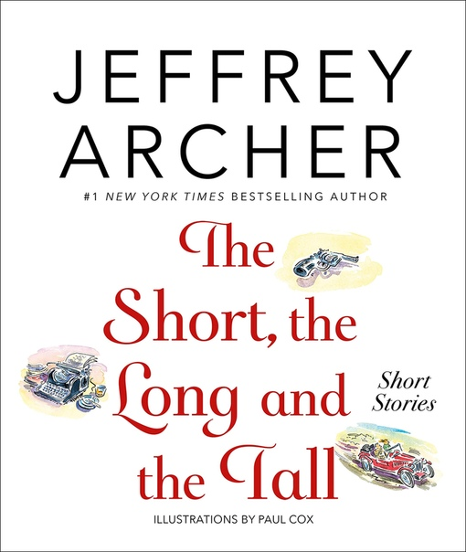 The Short, the Long and the Tal - Jeffrey Archer