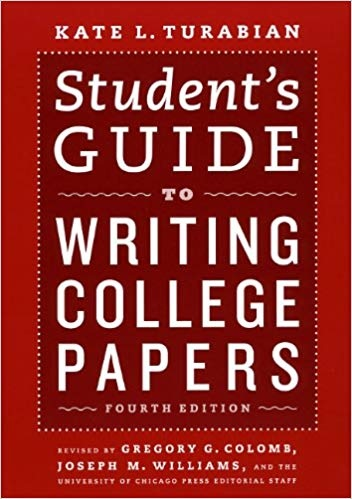 Student's Guide to Writing College Papers (Chicago Guides to Writing, Editing, and Publishing), 4th Edition