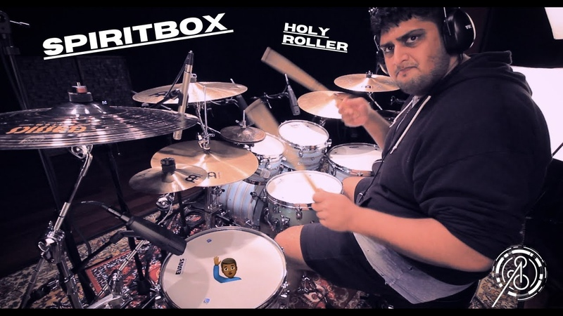 Anup Sastry Spiritbox Holy Roller Drum Cover