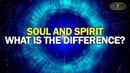 Shift in Consciousness Soul and Spirit What is the difference? Living Knowledge