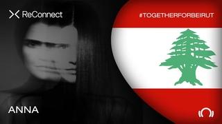 ANNA DJ set - ReConnect: #TogetherForBeirut   Part 1    Live