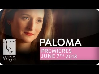 Paloma Trailer | Featuring Grace Gummer | WIGS
