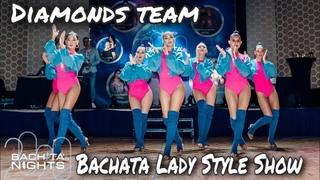 Bachata Lady Style Show / Diamonds team / Moscow
