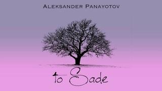 Александр Панайотов -  To Sade
