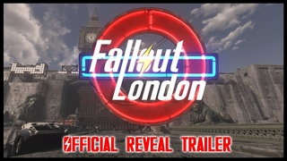 Fallout: London - Official Reveal Trailer