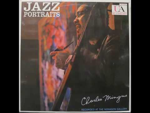 Charles Mingus Jazz Portraits FULL ALBUM