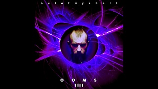 out of my shell - OOMS IV(2017)