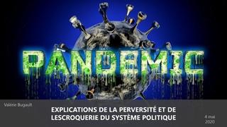 Explications de la perversité et de lescroquerie du système politique avec Valérie Bugault