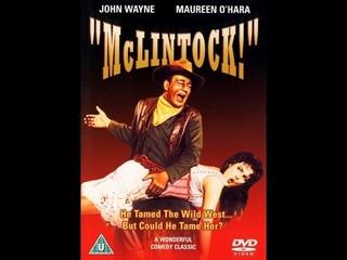 МакЛинток! / McLintock! - фильм комедийный вестерн| History Porn